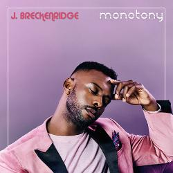 """Digital Download of """"Monotony"""" from J. Breckenridge from Red Card Records!"""