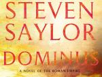 Review: 'Dominus' the Triumphant Conclusion to a 1,000-Year Historical Saga
