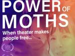 Review: Inspiration Porn 'Power Of Moths' Reminds Us That Many Parts Don't Make A Whole